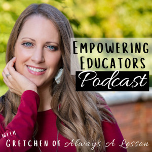 Empowering Educators Podcast